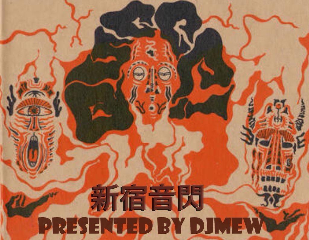 """""""新宿音閃"""" presented by DJ mew"""