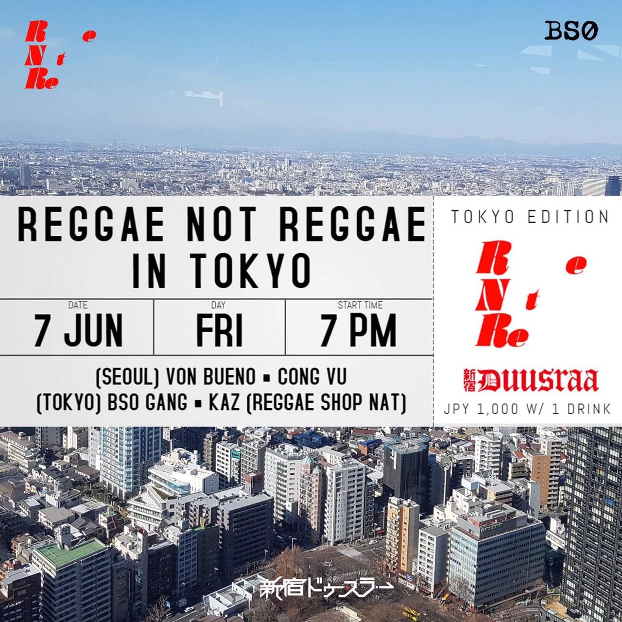 Reggae Not Reggae in Tokyo